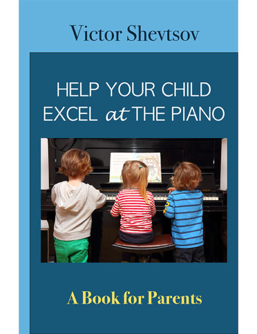 Book-26-Help-Your-Child-Excel-at-the-Piano-Victor-Shevtsov