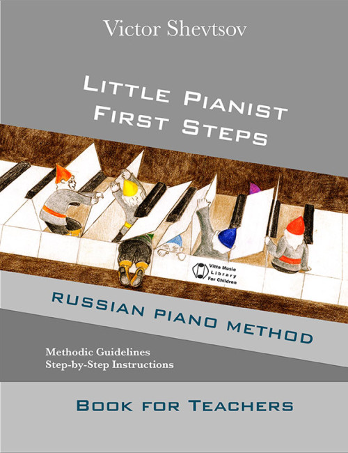 Little Pianist First Steps Teacher's Manual